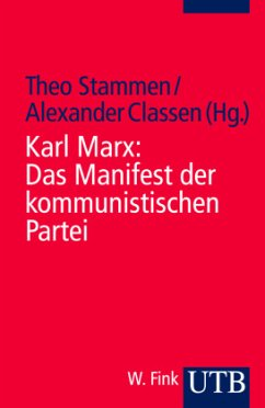 Karl Marx / Friedrich Engels: Das Manifest der kommunistischen Partei - Marx, Karl