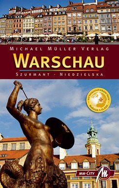 Warschau MM-City - Reisehandbuch mit vielen praktischen Tipps - Szurmant, Jan; Niedzielska, Magdalena