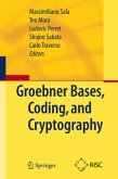 Gröbner Bases, Coding, and Cryptography