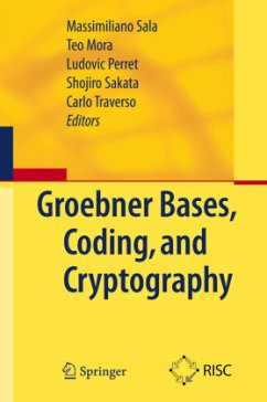 Gröbner Bases, Coding, and Cryptography - Sala, Massimiliano / Mora, Teo / Perret, Ludovic et al. (Volume editor)