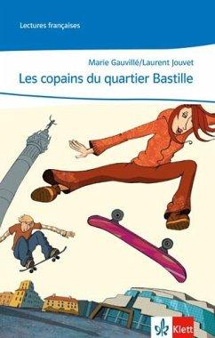 Cours intensif. Französisch als 3. Fremdsprache. Les copains du quartier Bastille