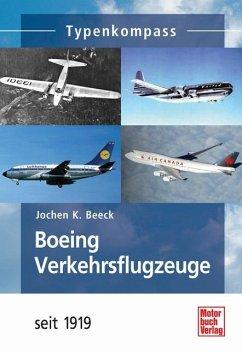 Boeing-Verkehrsflugzeuge - Beek, Jochen K.