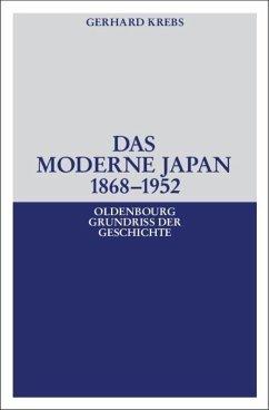 Das moderne Japan 1868-1952 - Krebs, Gerhard