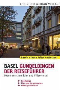 Basel Gundeldingen - Der Reiseführer