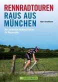 Rennradtouren Raus aus München