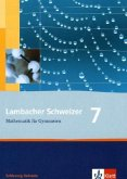 Lambacher Schweizer. 7. Schuljahr. Schülerbuch. Schleswig-Holstein
