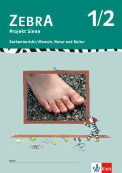 Zebra Projekthefte. Projekt Sinne. 1./2. Schuljahr