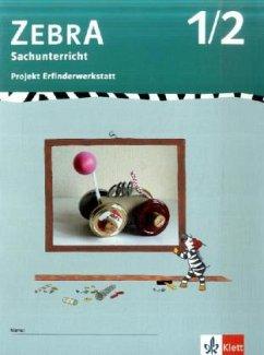 1./2. Schuljahr, Projekt Erfinderwerkstatt / Zebra Sachunterricht