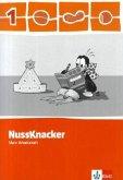 Der Nussknacker. Arbeitsheft 1. Schuljahr. Ausgabe 2009 für Sachsen, Rheinland-Pfalz und das Saarland