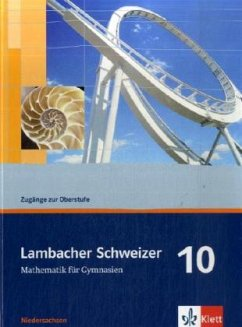 Lambacher Schweizer. 10. Schuljahr. Schülerbuch. Niedersachsen