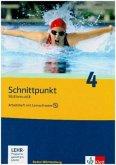 Schnittpunkt Mathematik 4. Arbeitsheft mit Lernsoftware 8. Schuljahr. Ausgabe für Baden-Württemberg