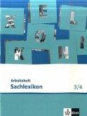 Sachlexikon. Arbeitsheft zum Sachlexikon 3. und 4. Schuljahr