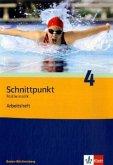 Schnittpunkt Mathematik 4. Arbeitsheft 8. Schuljahr. Ausgabe Baden-Württemberg