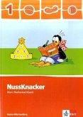 Der Nussknacker. Schülerbuch 1. Schuljahr. Mein Mathematikbuch Ausgabe für Baden-Württemberg