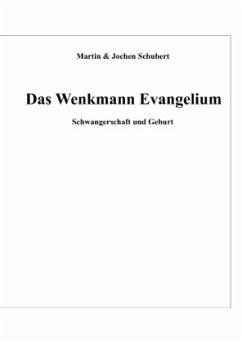 Das Wenkmann Evangelium