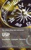 Der sichere Weg zum relevanten USP
