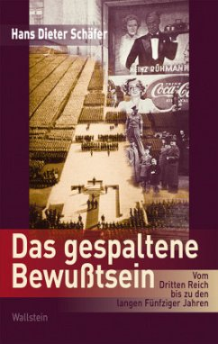 Das gespaltene Bewußtsein - Schäfer, Hans D.
