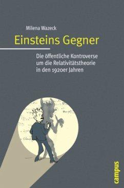 Einsteins Gegner - Wazeck, Milena