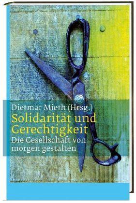 Solidarit t und gerechtigkeit buch for Dietmar mieth
