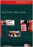 Shoes: Pricing - Selling - Buying. Klasse 9/10