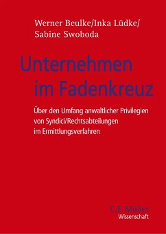 Unternehmen im Fadenkreuz - Beulke, Werner; Lüdke, Inka; Swoboda, Sabine