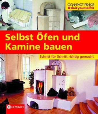 selbst fen und kamine bauen von gerhard wild buch b. Black Bedroom Furniture Sets. Home Design Ideas