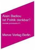 Ist Politik denkbar?