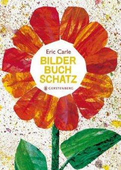 Bilderbuchschatz - Carle, Eric