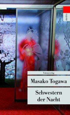 Schwestern der Nacht - Togawa, Masako