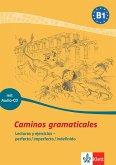 Caminos gramaticales B1. Heft und Audio-CD mit Lösungen