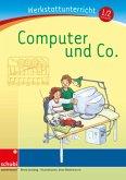 Computer und Co. Werkstatt