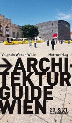 Architekturguide Wien von Valentin Weber-Wille - Buch - bücher.de