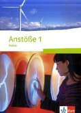 Anstöße Politik 1. Schülerbuch 7./8. Schuljahr. Ausgabe für Niedersachsen