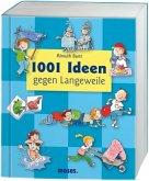 1001 Ideen gegen Langeweile