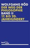 Der Weg der Philosophie 2. Von den Anfängen bis ins 20. Jahrhundert