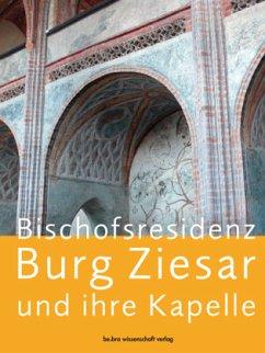 Bischofsresidenz Burg Ziesar und ihre Kapelle