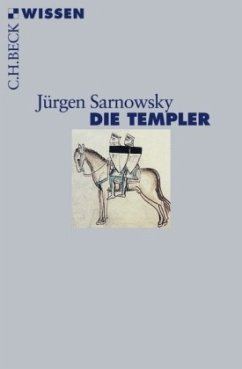 Die Templer - Sarnowsky, Jürgen