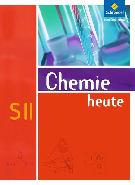 chemie heute sekundarstufe 2 allgemeine ausgabe 2009 schulb cher portofrei bei b. Black Bedroom Furniture Sets. Home Design Ideas