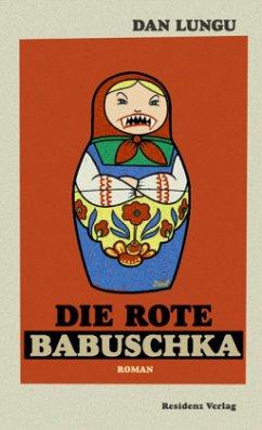 Die rote Babuschka - Lungu, Dan