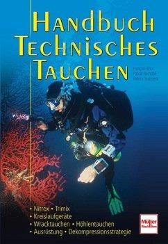 Handbuch Technisches Tauchen - Brun, Francois; Bernabé, Pascal; Strazzera, Patrice
