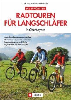 Die schönsten Radtouren für Langschläfer in Obe...