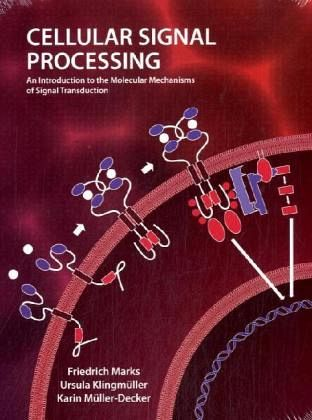 Cellular Signal Processing - Marks, Friedrich; Klingmüller, Ursula; Müller-Decker, Karin