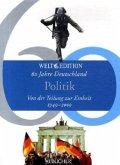 Politik / 60 Jahre Deutschland Bd.1