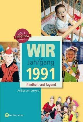 Wir Vom Jahrgang 1991 Kindheit Und Jugend Von Andree Von Unwerth Portofrei Bei Bucher De Bestellen
