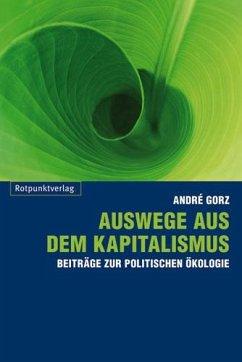 Auswege aus dem Kapitalismus - Gorz, André