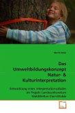 Das Umweltbildungskonzept Natur- & Kulturinterpretation