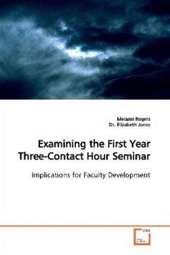 Examining the First Year Three-Contact Hour Seminar - Rogers, Melanie