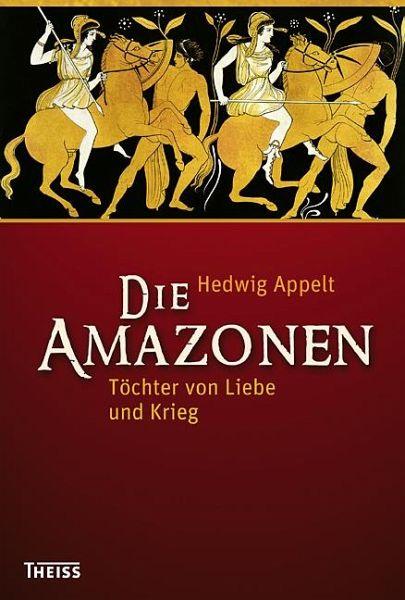 Die Amazonen - Appelt, Hedwig