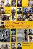 Die Schweizer Spanienfreiwilligen