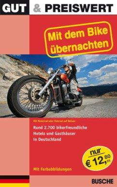 Mit dem Bike übernachten Deutschland